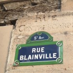 Some streets near the Rue Tournefort also have their old names still carved into the buildings.